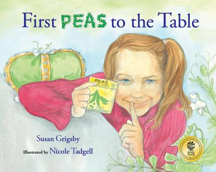 First Peas to the Table: How Thomas Jefferson Inspired a School Garden 0807524522 Book Cover