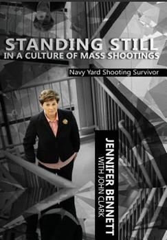 Hardcover Standing Still in a Culture of Mass Shootings Book