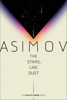 The Stars, Like Dust - Book #8 of the Foundation Universe
