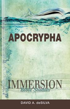 Immersion Bible Studies: Apocrypha - Book  of the Immersion Bible Studies