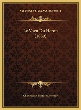 Hardcover Le Voeu du Heron Book