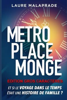 Paperback M?tro Place Monge: Edition Gros Caracteres [French] [Large Print] Book