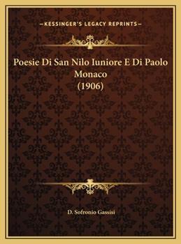 Hardcover Poesie Di San Nilo Iuniore E Di Paolo Monaco Book