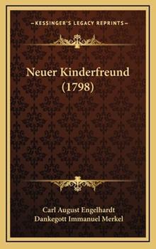 Hardcover Neuer Kinderfreund (1798) Book
