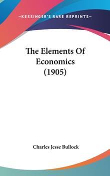 Hardcover The Elements of Economics Book