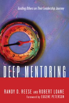 Paperback Deep Mentoring: Guiding Others on Their Leadership Journey Book