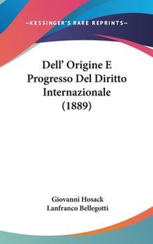 Hardcover Dell' Origine E Progresso Del Diritto Internazionale Book