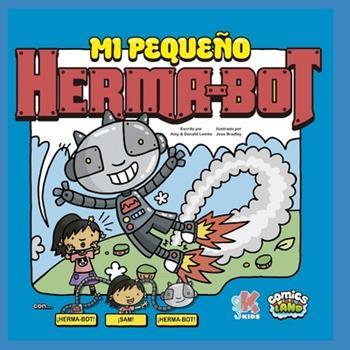 Paperback Mi Peque?o Herma-Bot: con Sam & Herma-Bot [Spanish] Book
