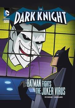 The Joker Virus - Book  of the Dark Knight