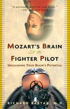 Paperback Mozart's Brain and the Fighter Pilot: Unleashing Your Brain's Potential Book