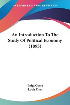 Paperback An Introduction to the Study of Political Economy Book