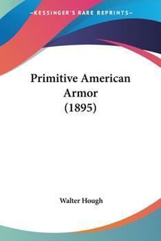 Paperback Primitive American Armor (1895) Book