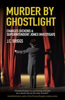 Murder by Ghostlight - Book #3 of the Charles Dickens & Superintendent Sam Jones
