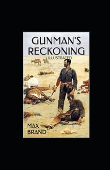 Paperback Gunman's Reckoning Illustrated Book