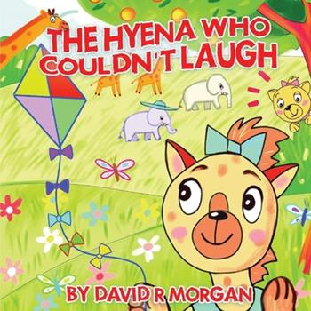 Paperback The Hyena Who Couldn't Laugh Book
