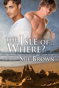 The Isle of... Where? - Book #1 of the Isle