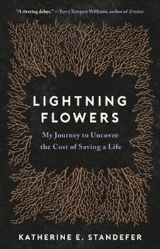 Hardcover Lightning Flowers : My Journey to Uncover the Cost of Saving a Life Book