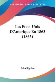 Paperback Les Etats-Unis D'Amerique En 1863 Book