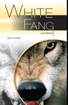 Paperback White Fang Illustrated Book