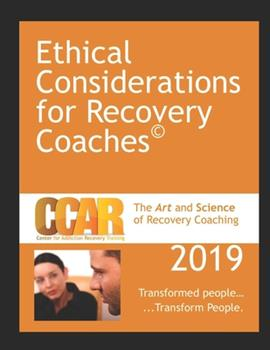 Paperback CCAR's Ethical Considerations for Recovery Coaches Book