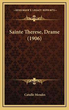 Hardcover Sainte Therese, Drame Book