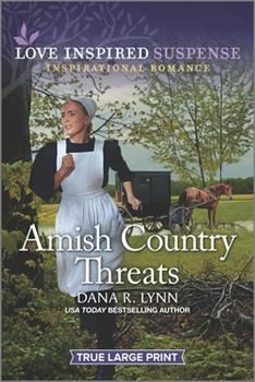 Amish Country Threats - Book #10 of the Amish Country Justice