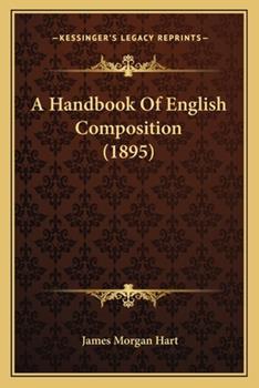 Paperback A Handbook of English Composition Book