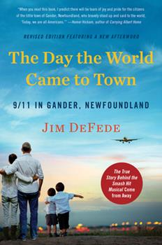 Paperback The Day the World Came to Town Updated Edition: 9/11 in Gander, Newfoundland Book