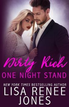 Dirty Rich One Night Stand - Book #1 of the Dirty Rich