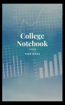 Paperback College Notebook : Take Risks [Large Print] Book