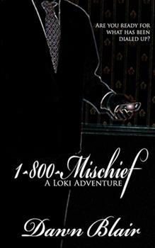 1-800-Mischief - Book #1 of the Loki Adventures
