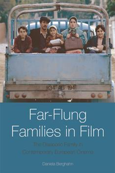 Paperback Far-Flung Families in Film: The Diasporic Family in Contemporary European Cinema Book