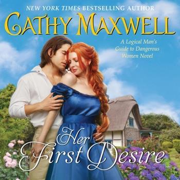 Audio CD Her First Desire Lib/E: A Logical Man's Guide to Dangerous Women Novel Book