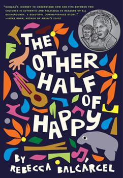 Hardcover The Other Half of Happy: (Middle Grade Novel for Ages 9-12, Bilingual Tween Book) Book