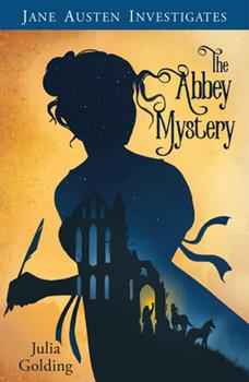 Jane Austen Investigates: The Abbey Mystery 1782643346 Book Cover