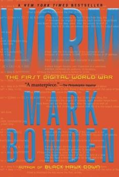 Worm: The First Digital World War 0802145949 Book Cover