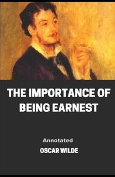 Paperback The Importance of Being Earnest Annotated Book