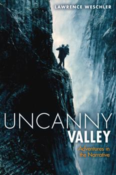 Uncanny Valley: Adventures in the Narrative 1619020513 Book Cover