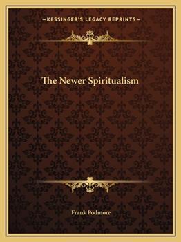 Paperback The Newer Spiritualism Book