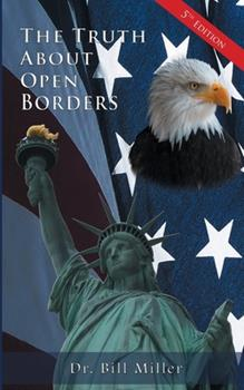 The Truth about Open Borders 1725799065 Book Cover