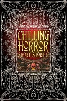 Chilling Horror Short Stories 1783613742 Book Cover