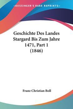 Paperback Geschichte des Landes Stargard Bis Zum Jahre 1471, Par Book