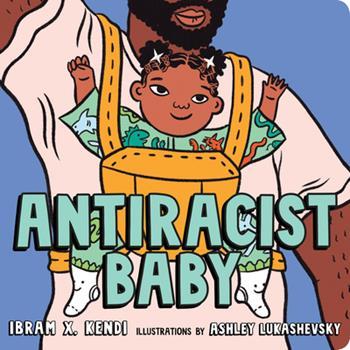 Board book Antiracist Baby Board Book
