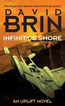 Infinity's Shore - Book #5 of the Uplift Saga