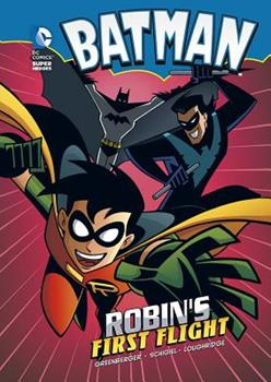 Robin's First Flight - Book  of the DC Super Heroes: Batman