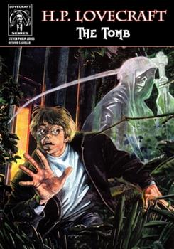 H.P. Lovecraft: The Tomb - Book #4 of the Worlds Of H.P. Lovecraft