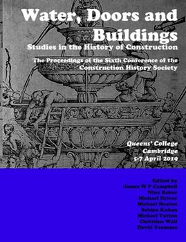 Paperback Water, Doors and Buildings : Studies in the History of Construction Book