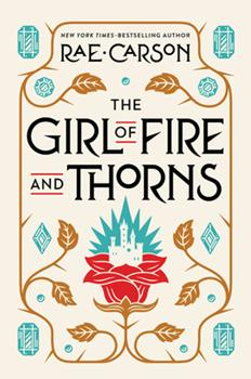 The Girl of Fire and Thorns 0062026488 Book Cover