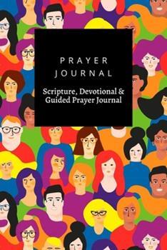 Paperback Prayer Journal, Scripture, Devotional & Guided Prayer Journal: Young Men Women Lgbt Colors design, Prayer Journal Gift, 6x9, Soft Cover, Matte Finish Book