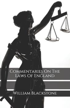 Paperback Commentaries On The Laws Of England Book